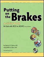 Putting on the Brakes Activity Book for Kids with ADD or ADHD, Second Edition